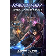 Denver Fury: An Urban Fantasy Harem Adventure (American Dragons Book 1)