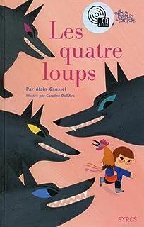 Les quatre loups, Gaussel, Alain