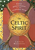 The Celtic Spirit, Caitlín Matthews, 0062515381