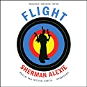 Flight Audiobook by Sherman Alexie Narrated by Adam Beach