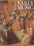 img - for Early Music : The Greutzer Sonata As Dialogue; Fingering in Haydn String Quartets; 2 Sets Unexplored Metronome Marks for Beethoven Piano Sonatas; Sarl Czerny Metronome Marks for Haydn & Mozart Symphonies; Orchestra in Beethoven's Vienna book / textbook / text book