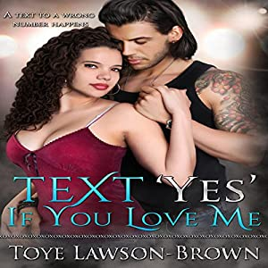 Text 'Yes' If You Love Me Audiobook