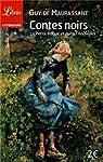 Contes noirs : La petite Roque et autres nouvelles par Maupassant