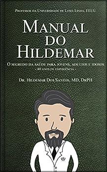 Manual do Hildemar por [Dos Santos, Hildemar]
