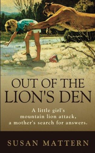 Out of the Lion's Den: Susan K  Mattern: 9781533117458: Amazon com