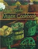 img - for Veggie Works Vegan Cookbook book / textbook / text book