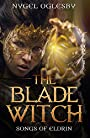 The Blade Witch (Songs of Eldrin Book 1)