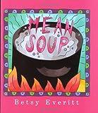 Mean Soup, Betsy Everitt, 0152531467