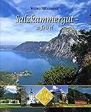 Salzkammergut a Jewel: Highlight of the Alps