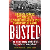 Busted: The inside story of the UK's biggest ever drugs bust