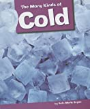 The Many Kinds of Cold, Dale-Marie Bryan, 1607535114