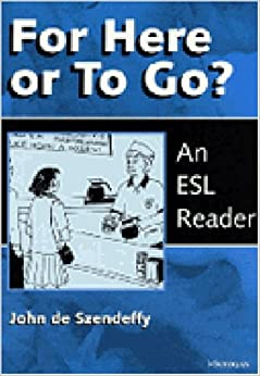 Book For Here or To Go?: An ESL Reader