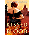 Kissed by Blood (Sunwalker Saga Book 7)