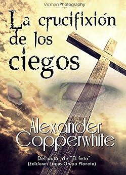 crucifixi%C3%B3n los ciegos silbato Spanish ebook product image