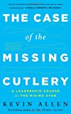 The Case of the Missing Cutlery, Kevin Allen, 1629560243