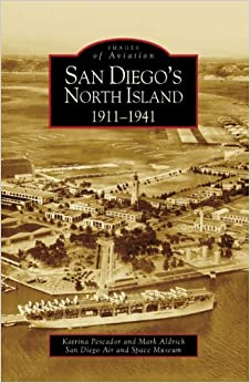 Book San Diego's North Island: 1911-1941 (Images of Aviation)