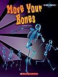 Move Your Bones, Lynette Evans, 0531187950