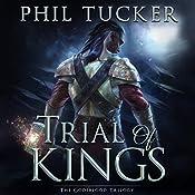 Trial of Kings | Phil Tucker