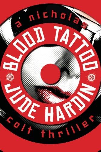 (Blood Tattoo (A Nicholas Colt Thriller))