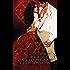 Dangerous Beauty: A Sexy Historical Romance (Scandalous Sirens Book 2)