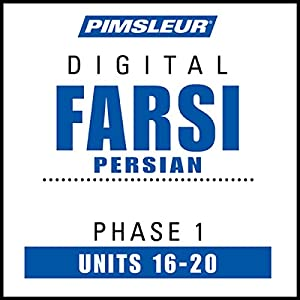 Farsi Persian Phase 1, Unit 16-20 Audiobook