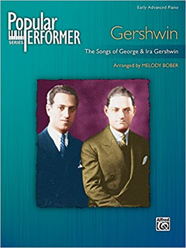 Read Popular Performer -- Gershwin: The Songs of George & Ira Gershwin (Popular Performer Series) PDF, azw (Kindle), ePub