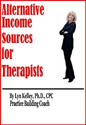 Alternative Income Sources for Therapists (English Edition)