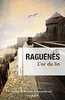 L'or du lin, Raguénès, Joël