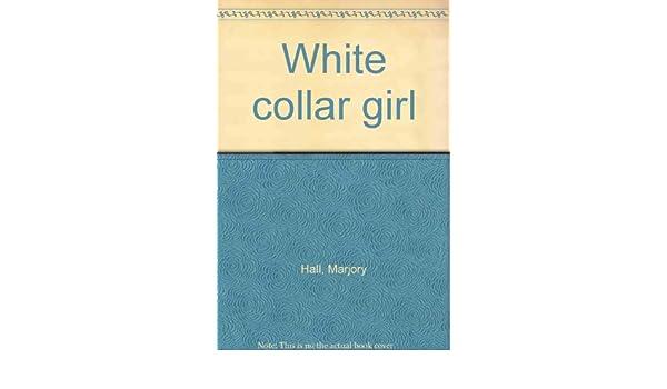 white collar girl book