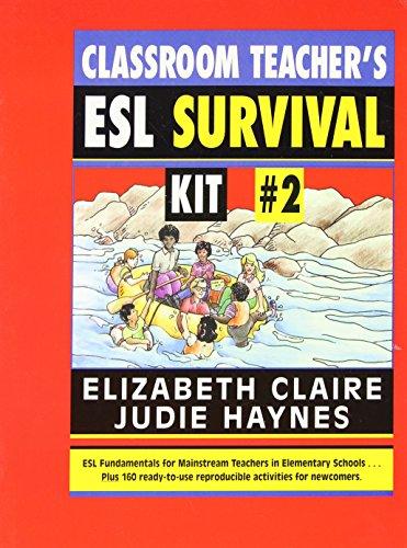 Classroom Teacher's ESL Survival Kit #2, The