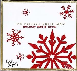 The Perfect Christmas: Holiday Music 2006