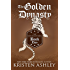 The Golden Dynasty (Fantasyland Series Book 2)