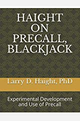HAIGHT ON PRECALL, BLACKJACK: Experimental Development and Use of Precall