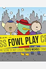 Fowl Play Hardcover