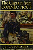 img - for The Captain from Connecticut. [Novel about Captain Josiah Peabody of the Frigate