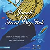 Jonah and the Great Big Fish, Rhonda Gowler Greene, 0310710995