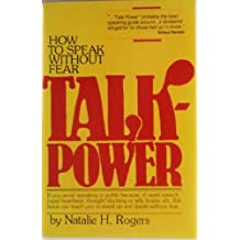 Talk-Power: How to Speak Without Fear