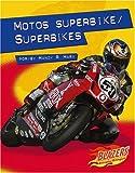 Motos superbike / Superbikes (Caballos de fuerza / Horsepower) (Multilingual Edition)