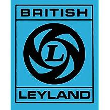 British Leyland: Chronicle of a Car Crash 1968-1978