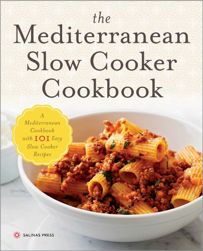 The Mediterranean Slow Cooker Cookbook: A Mediterranean Cookbook with 101 Easy Slow Cooker Recipes cover