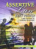 Assertive Law for Busy People : 1 066 Answers to Everyday Questions, Campbell, Ronald, 0757569854