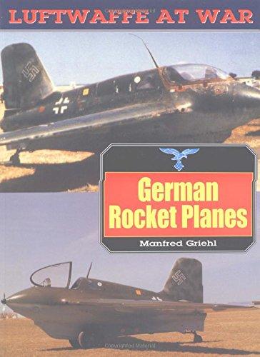 German Rocket Planes (Luftwaffe At War)