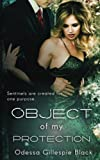 img - for Object of my Protection (Sentinel Series) (Volume 1) book / textbook / text book