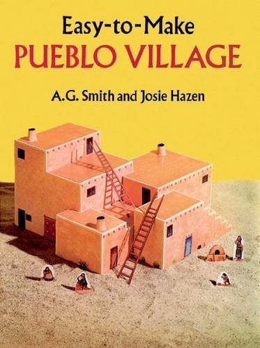 Cut & Assemble Pueblo Village: An Easy-to-Make Paper Model