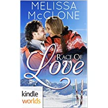 The Remingtons: Race of Love (Kindle Worlds Novella)