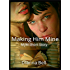 Making Him Mine: M/M Short Story
