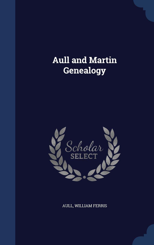 Aull and Martin Genealogy ebook