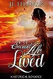 A Second Life Lived: A Historical Romance - Kindle edition by Feldman, J.E.. Literature & Fiction Kindle eBooks @ Amazon.com.