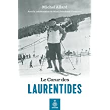 Le Coeur des Laurentides (French Edition)