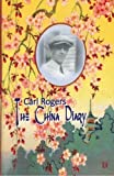 Carl Rogers: The China Diary by Jeffrey H.D. Cornelius-White (2013-10-28)